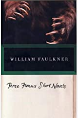 Three Famous Short Novels: Spotted Horses Old Man The Bear Kindle Edition
