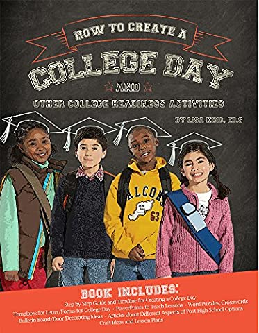 How to Create a College Day and Other College Readiness Activities (Lisa King)