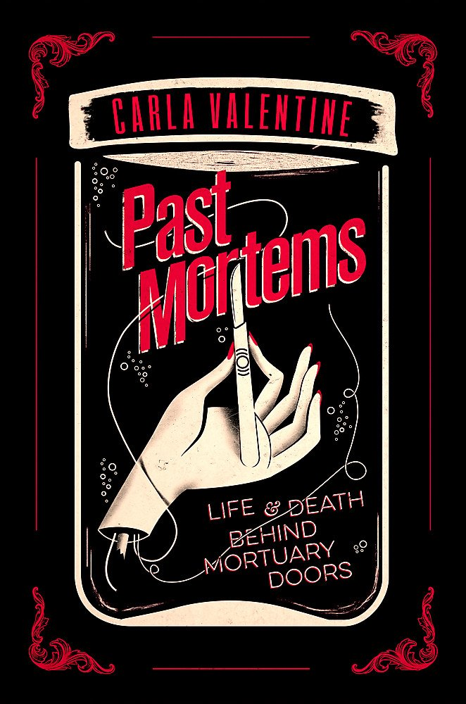 Read Online Past Mortems: Life and death behind mortuary doors pdf epub