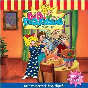 Bibi hat Geburtstag (Bibi Blocksberg 12) Hörspiel