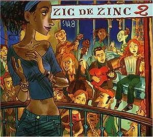 "Afficher ""Zic de zinc, vol. 2"""