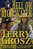 Hell Or High Water In The Indian Territory
