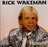 Tribute by Wakeman, Rick (2011-03-11)