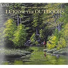 Lure of the Outdoors 2016 Calendar: Includes Free Download