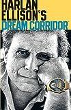 Harlan Ellison's Dream Corridor Volume 2 (v. 2)