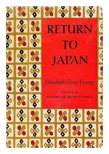 Return To Japan by Elizabeth Gray Vining