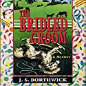 The Bridled Groom Audiobook by J. S. Borthwick Narrated by Chris Thurmond