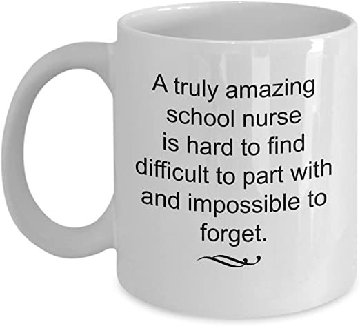 Amazon Com Retiring School Nurse Gifts Truly Amazing And Impossible To Forget Coffee Mug Retirement Appreciation Gift Ideas 11 Oz Cup Kitchen Dining