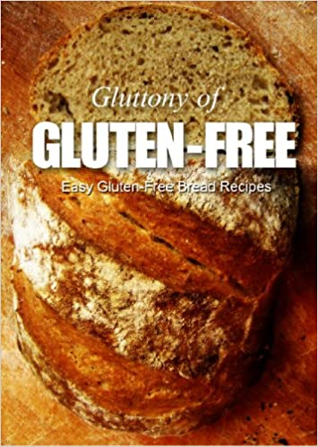 Descargar ebook en inglesEasy Gluten-Free Bread Recipes (Gluttony of Gluten-Free) (Spanish Edition) PDF by Jenna Lee