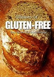 Easy Gluten-Free Bread Recipes (Gluttony of Gluten-Free) (English Edition)