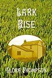 Lark Rise, Flora Thompson, 1781392250