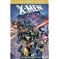 X-Men. A Canção do Carrasco: As Maiores Sagas dos X-Men