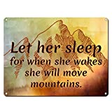 "Let Her Sleep for When She Wakes She Will Move Mountains ~ Motivational Wall Decor for Girls ~ Kids & Teenager Room Decor ~ Inspirational Plaques ~ 12"" x 16"" Metal Sign (RK1070RK_12x16)"