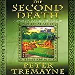 The Second Death: A Mystery of Ancient Ireland | Peter Tremayne