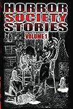 Horror Society Stories Volume 1