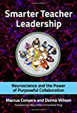 Smarter Teacher Leadership: Neuroscience and the Power of Purposeful Collaboration