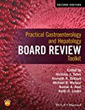 Practical Gastroenterology and Hepatology BoardReview Toolkit 2e