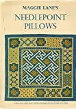 img - for Maggie Lane's Needlepoint Pillows book / textbook / text book