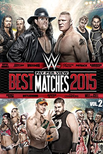 WWE: Best Pay-Per-View Matches of 2015 Volume 2 (Wwe Undertaker Best Wrestlemania Matches)