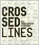 Crossed Lines, David Lorente, 8495951444