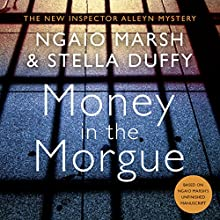 Money in the Morgue Audiobook by Ngaio Marsh, Stella Duffy Narrated by Stella Duffy