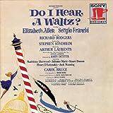 Do I Hear a Waltz?: Here We Are Again