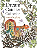Dream Catcher Collection: nature's glory: An uplifting anti-stress colouring book capturing the beauty of wildlife