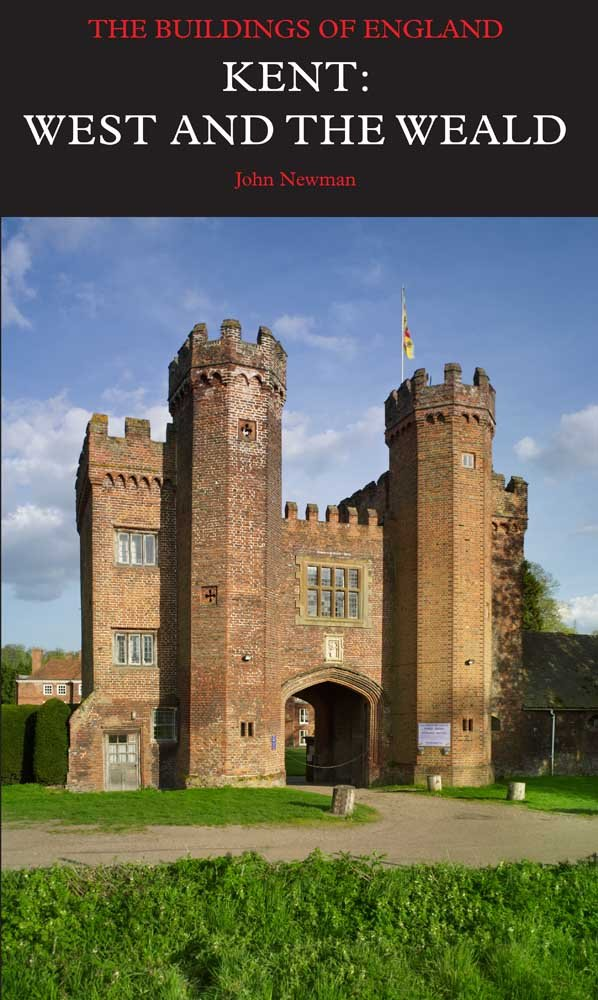 Kent West and the Weald Pevsner Architectural Guides Buildings