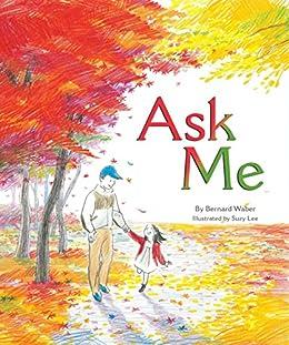 Ask Me by [Waber, Bernard]