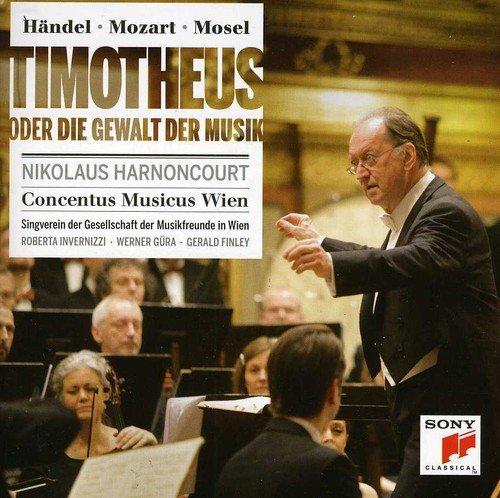 Hndel/Mozart: Timotheus Oder Die Gewalt ()