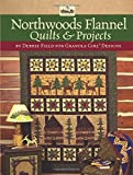img - for Granola Girl Designs Northwoods Flannel Quilts & Projects: 12 Flannel Projects Featuring Unique Northwoods Designs book / textbook / text book