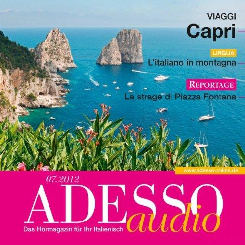 ADESSO Audio - L'italiano in montagna. 7/2012: Italienisch lernen Audio - Wandern und Bergsteigen