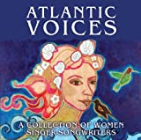 Atlantic Voices: A Collection of Women Singer-Songwriters