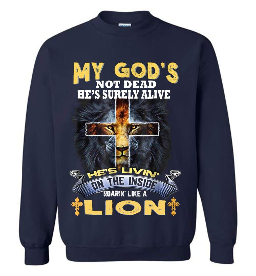 My God S Not Dead He S Surely Alive He S Living On The Inside Vintage 6465 Shirts