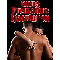 Curing Premature Ejaculation