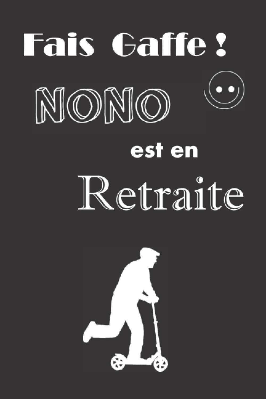 Fais gaffe Nono est en retrait…