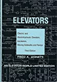 Elevators: Electric and Electrohydraulic Elevators, Escalators, Moving Sidewalks and Ramps: Third Edition