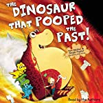 The Dinosaur that Pooped the Past | Tom Fletcher,Dougie Poynter