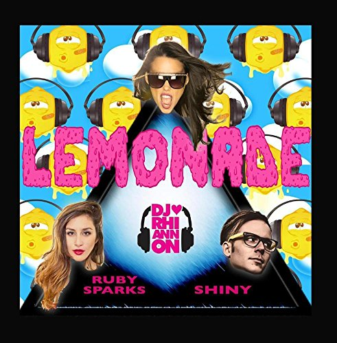 Lemonade (Thirst) [feat. Shiny & Ruby Sparks]