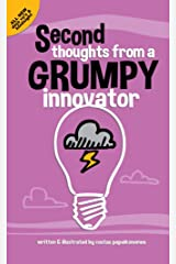 Second Thoughts From A Grumpy Innovator Kindle Edition