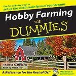 Hobby Farming for Dummies | Theresa Husarik