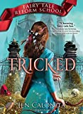 Tricked (Fairy Tale Reform School, Band 3)