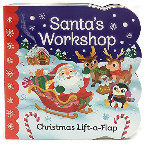 Santa's Workshop: Christmas Lift-a-Flap Board Book (Chunky Lift-a-Flap) (Best Christmas Songs Toddlers For)