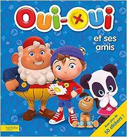 Oui Oui Livre D Activites Oui Oui Et Ses Amis French Edition Janet Marion 9782013988186 Amazon Com Books