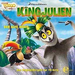 Der alte König (King Julien 3) Hörspiel