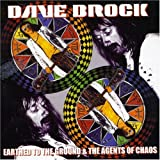 Earthed to Ground//Agents of Chaos by Brock, Dave (2005-03-02)