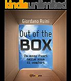 OUT OF THE BOX: Un anno fuori dalla zona di comfort