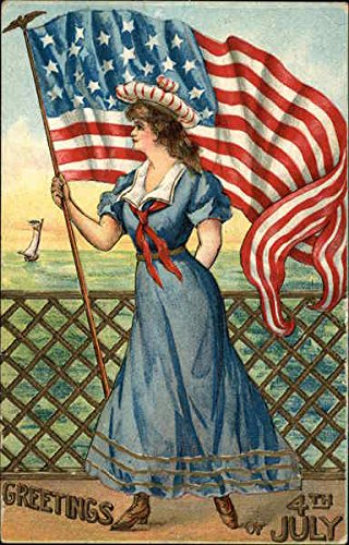 - Greetings 4th of July - Patriotic Woman holding Flag Original Vintage Postcard