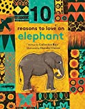 img - for 10 Reasons to Love an... Elephant book / textbook / text book