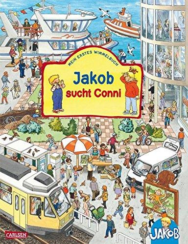 Viele bunte Sachen suchen mit Jakob und Conni: Jakob sucht Conni: Mein erstes Wimmelbuch